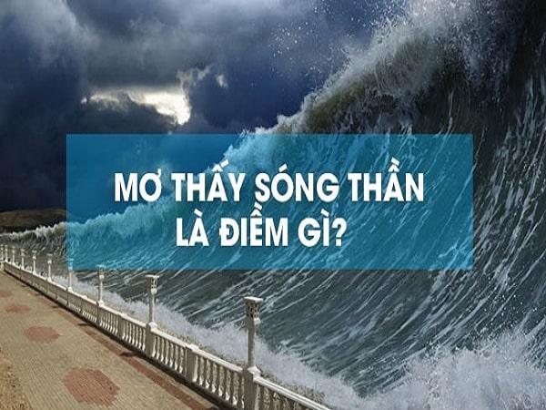 Mơ thấy sóng thần điềm báo lành hay dữ?