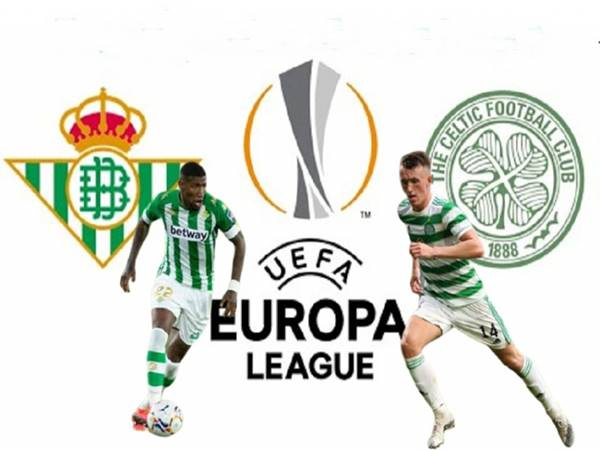 Nhận định kết quả Betis vs Celtic, 23h45 ngày 16/9 Cúp C2